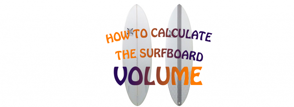 surfboard volume calculate guide